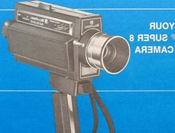 Bell and Howell Super 8MM Movie Camera MANUAL
